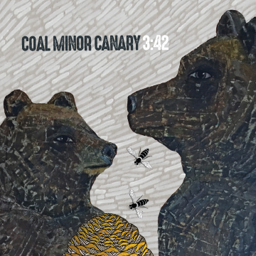 Coal Minor Canary 3:42 EP Cover Image